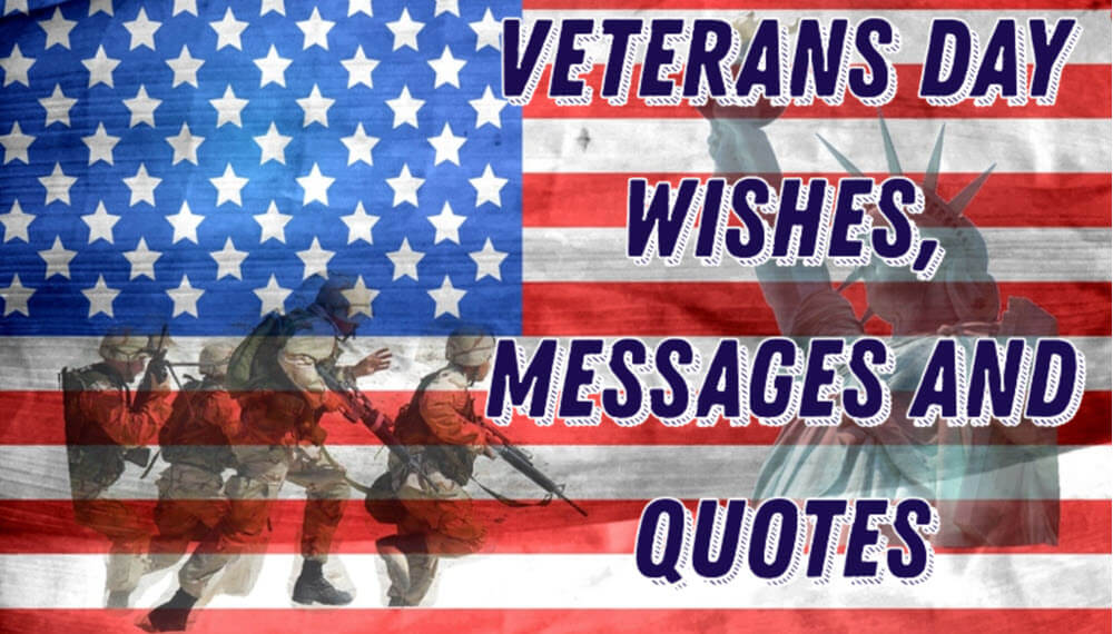 Veterans Day Wishes, Messages and Quotes