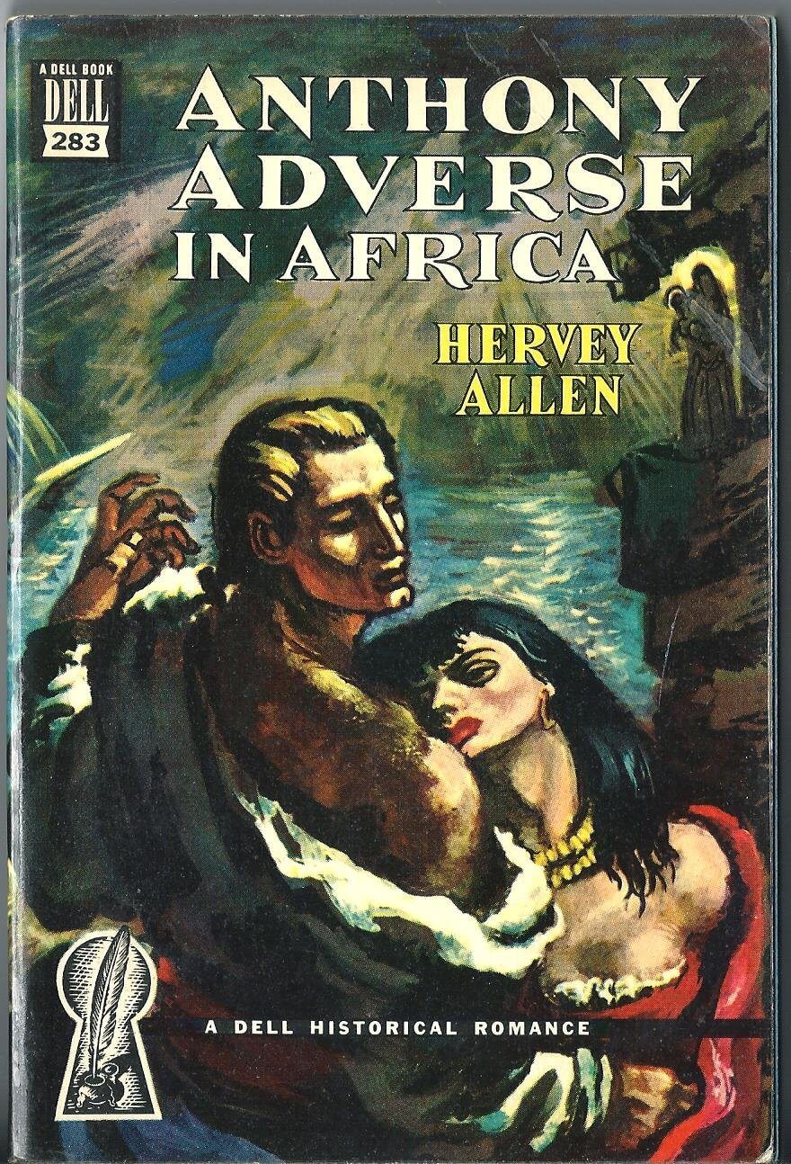 Anthony Adverse Book Summary - Written by Hervey Allen