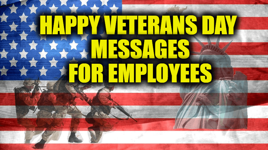 Happy Veterans Day Messages for Employees / Staff