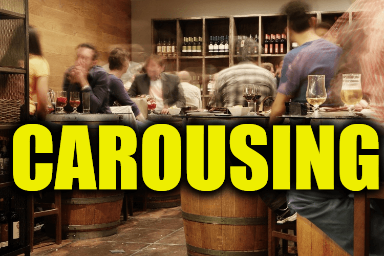 """Use Carousing in a Sentence - How to use """"Carousing"""" in a sentence"""