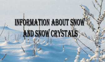 How Do Snow Crystals Form? What are the types of snow crystals?