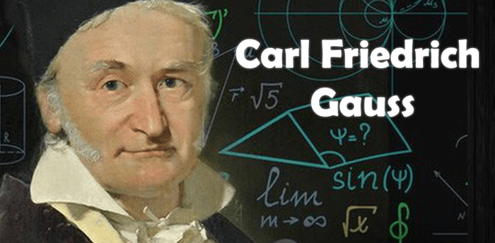 Carl Friedrich Gauss Biography and Contributions To Mathematics