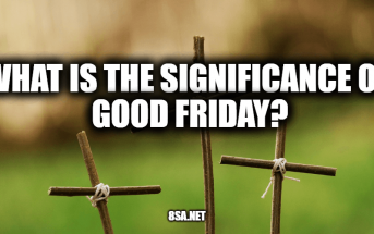 What is The Significance of Good Friday?