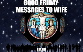 Good Friday Messages to Wife