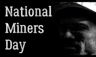 National Miners Day (December 6) Activities and How to Observe