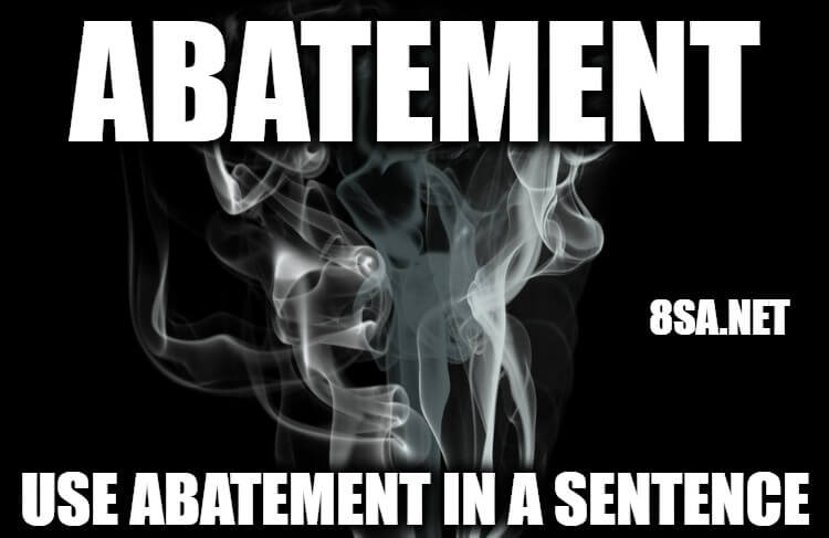 Abatement in a Sentence