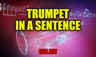 Trumpet in a Sentence