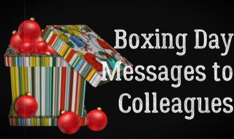 Boxing Day (December 26) Messages to Colleagues