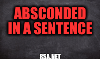 Absconded in a Sentence