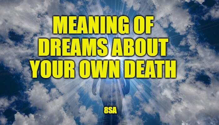 Dream About Your Own Death