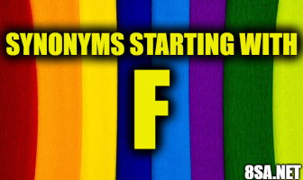 Synonyms starting with F