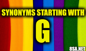 Synonyms starting with G