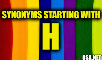 Synonyms starting with H