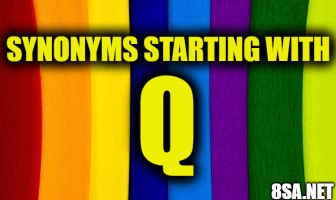 Synonyms starting with Q
