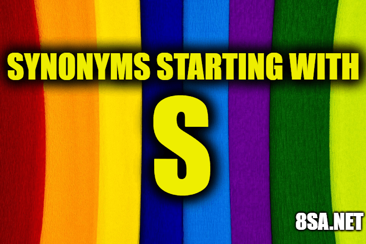 Synonyms starting with S