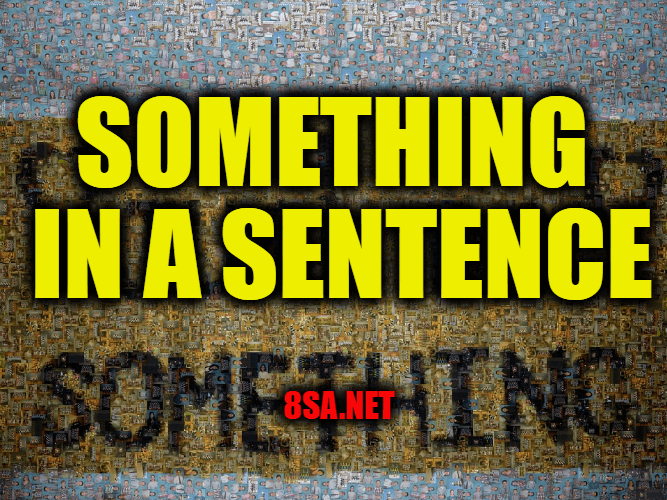 Something in a Sentence