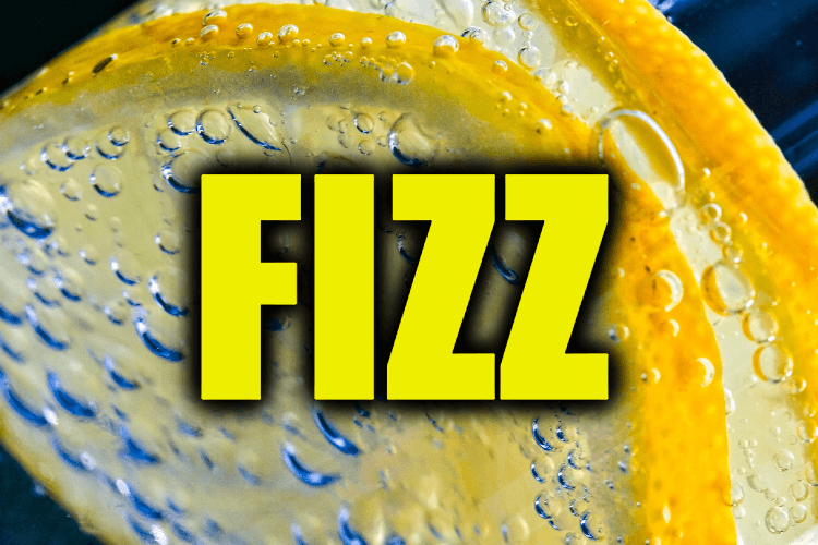 "Use Fizz in a Sentence - How to use ""Fizz"" in a sentence"