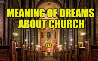 Meaning of Dreams About Church