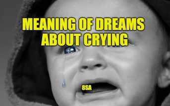 Meaning of Dreams About Crying