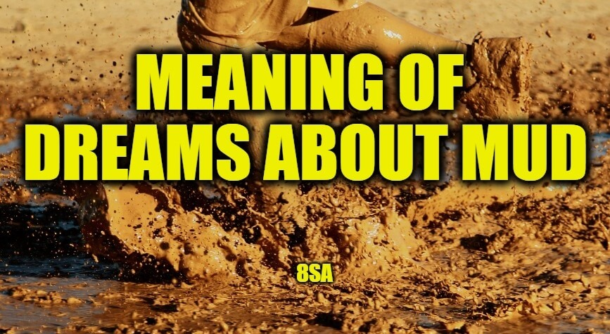 Meaning of Dreams About Mud