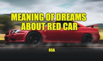 Meaning of Dreams About Red Car