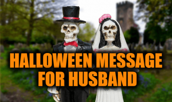 Halloween Card Message for Husband (Romantic) and Halloween Wishes