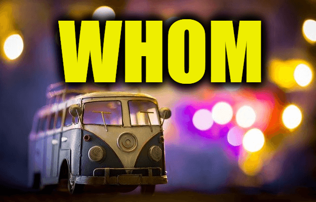 """Use Whom in a Sentence - How to use """"Whom"""" in a sentence"""