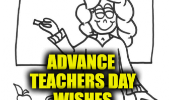 Advance Teachers Day Wishes, Messages and WhatsApp Status