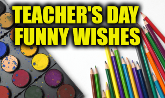 Teacher's Day Funny Wishes, Funny Jokes, Messages