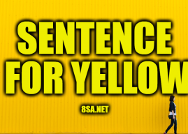 Yellow in a Sentence