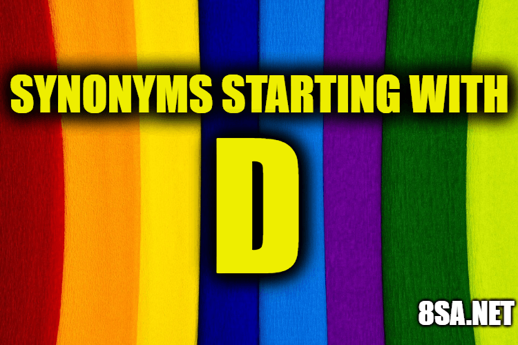 Synonyms starting with D
