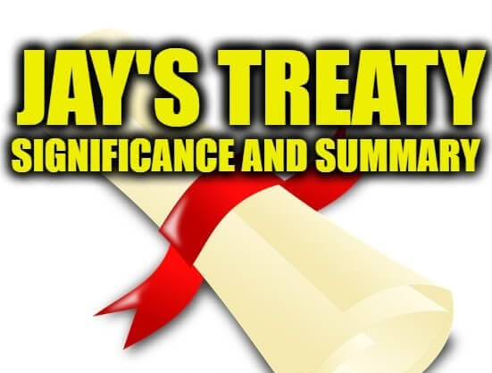 Jay's Treaty Significance and Summary