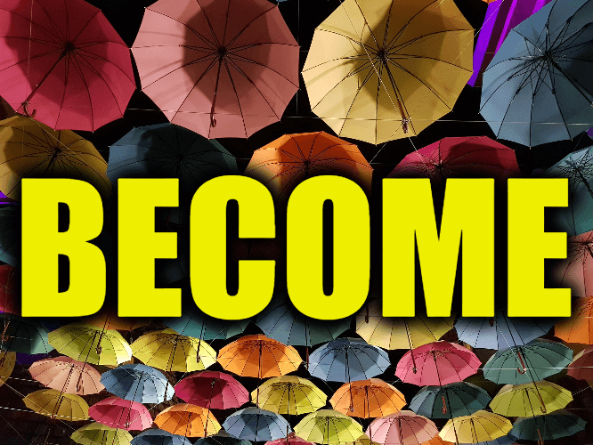 """Use Become in a Sentence - How to use """"Become"""" in a sentence"""