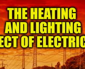 The Heating and Lighting Effect Of Electricity