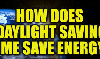 How Does Daylight Saving Time Save Energy?