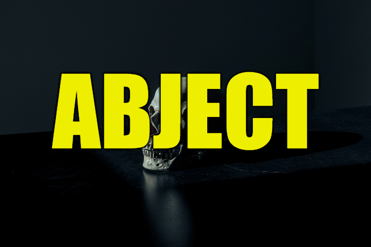 """Use Abject in a Sentence - How to use """"Abject"""" in a sentence"""