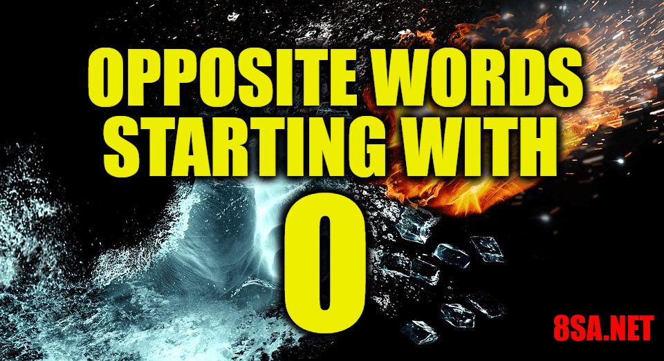 Opposite Words Starting With O