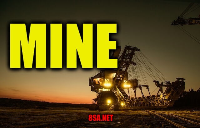 Mine - Sentence for Mine - Use Mine in a Sentence Examples