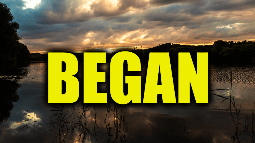 "Use Began in a Sentence - How to use ""Began"" in a sentence"