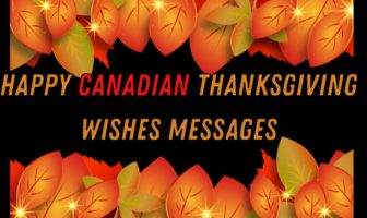Happy Canadian Thanksgiving Wishes Messages – Thanksgiving Greetings