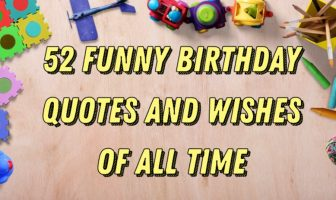 52 Funny Birthday Quotes and Wishes of All Time