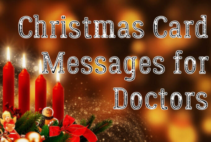 Christmas Card Messages for Doctors – Christmas Greeting Wishes