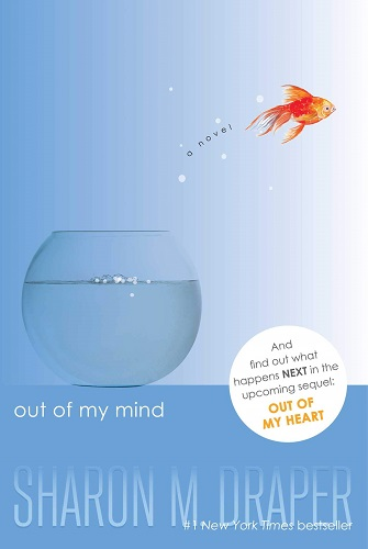 Out of My Mind Book Summary and Analysis - Written by Sharon M. Draper