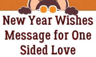 New Year Wishes Message for One Sided Love