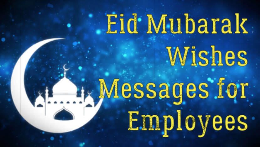 Eid Mubarak Wishes Messages for Employees and Staff Members