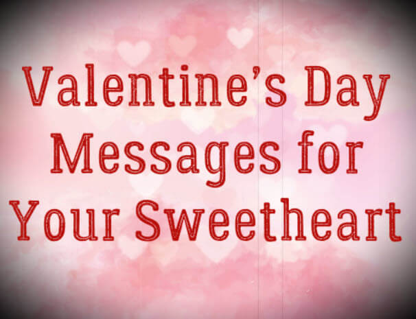 Valentine's Day Messages for Your Sweetheart – Valentines Wishes