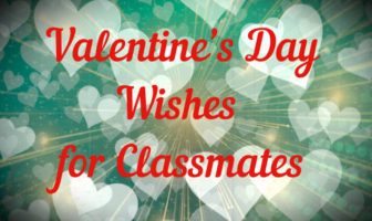 Valentine's Day Wishes for Classmates – Valentines Messages