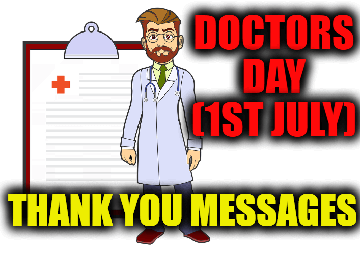 Doctors Day (1st July) Thank You Messages, Quotes and Notes