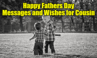 Happy Fathers Day Messages and Wishes for Cousin