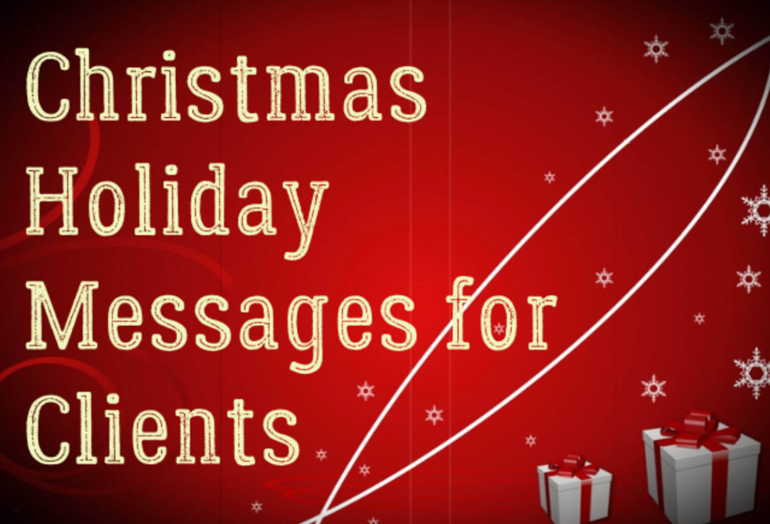 Christmas Holiday Messages for Clients